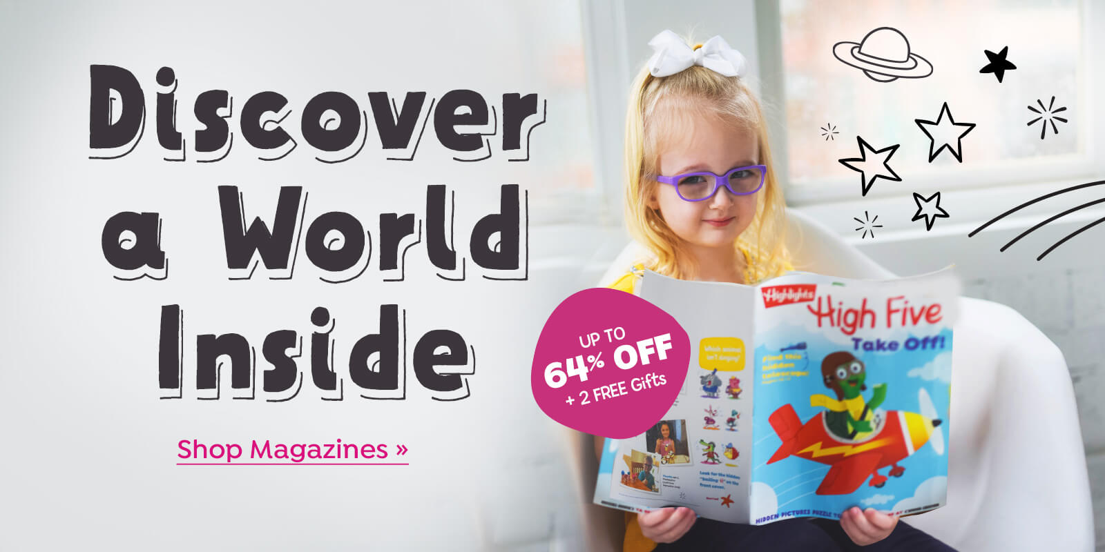 Discover a world of stories in our magazines, plus save over 60% off and get 2 free gifts!