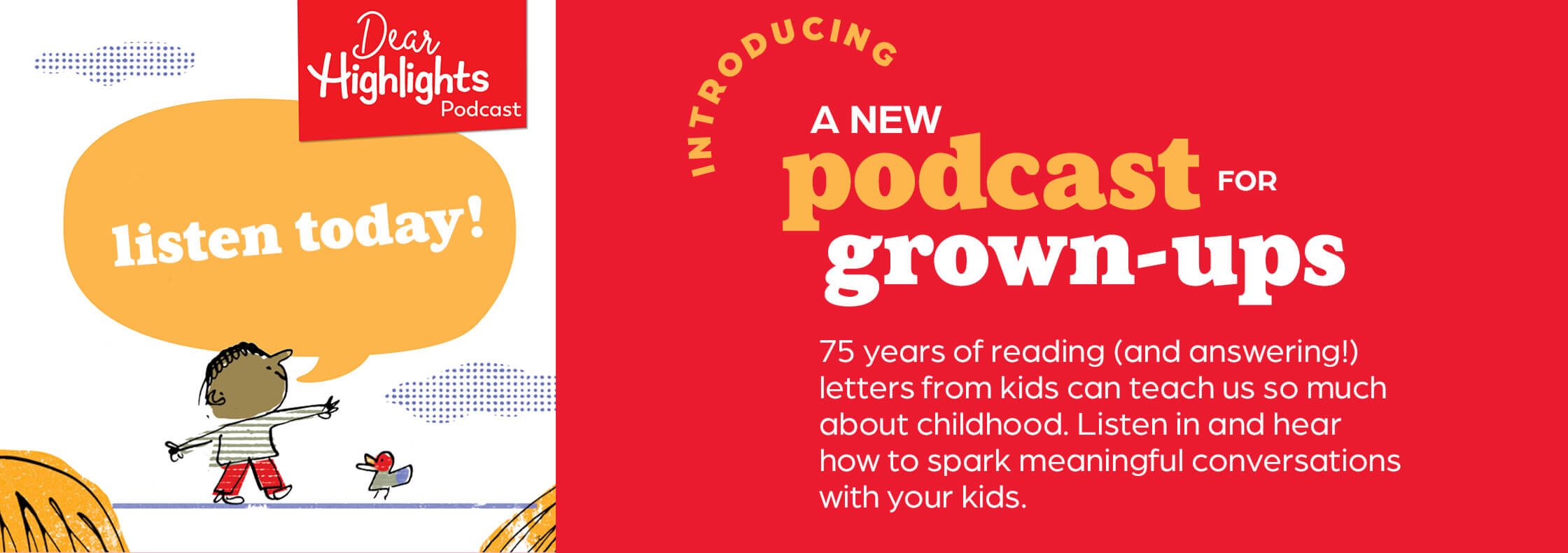Discover what grown-ups can learn from kids as we explore the letters we've received (and answered!) for the past 75 years.