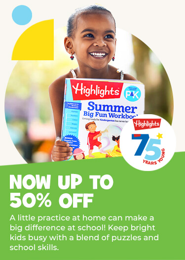 A little practice at home makes a big difference at school! Highlights Learning keeps bright kids busy thanks to our signature blend of puzzles and skills. Up to 50% OFF!