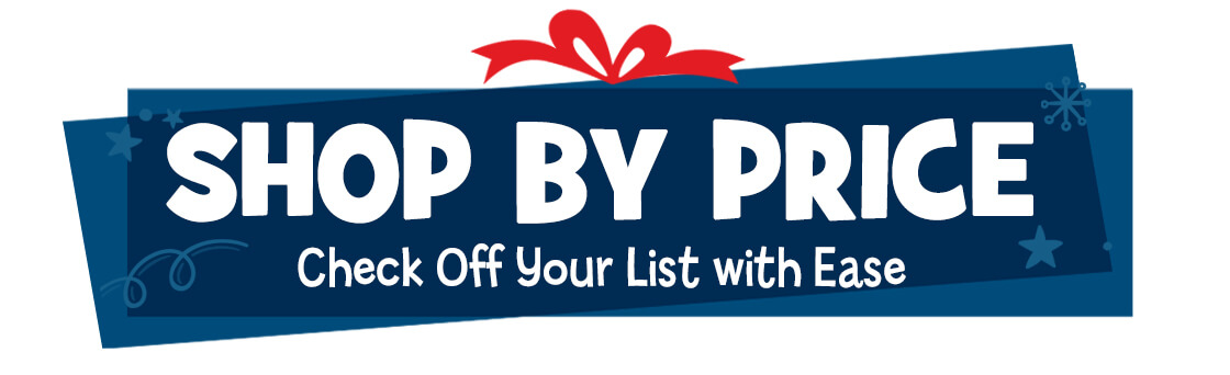 From stocking stuffers to larger gifts, shop by price for the perfect gift!