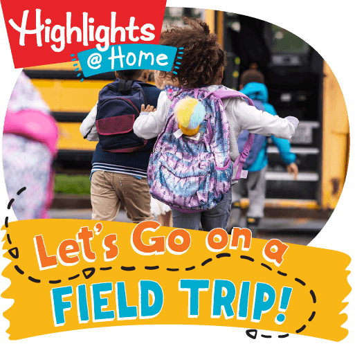 Let's Go on a Field Trip