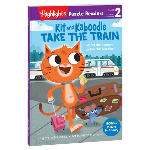 Highlights Puzzle Readers: Kit and Kaboodle Take the Train book