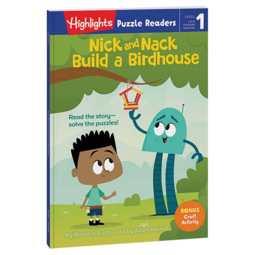 Highlights Puzzle Readers: Nick and Nack Build a Birdhouse book